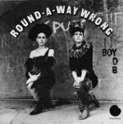 round-a-way Wrong